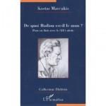 De quoi Badiou est-il le nom ? Pour en finir avec le (XXe)Siècle. Kostas Mavrakis