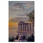 """Livre """"Pour l'Art. Eclipse et Renouveau"""" de Kostas Mavrakis"""